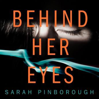 Behind Her Eyes audiobooks