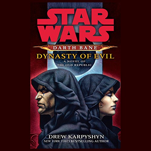 Darth Bane: Dynasty of Evil  audiobooks
