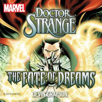 Doctor Strange: The Fate of Dreams audiobooks