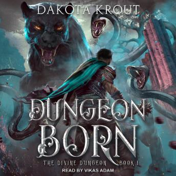 Dungeon Born audiobooks