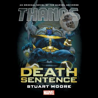 Thanos: Death Sentence audiobooks