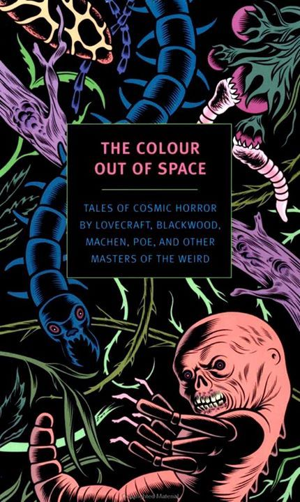The Color Out of Space: Tales of Cosmic Horror by Lovecraft