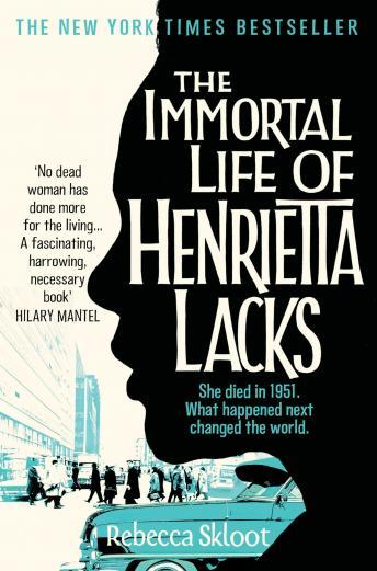The Immortal Life of Henrietta Lacks audiobooks