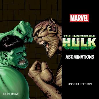 The Incredible Hulk: Abominations audiobooks