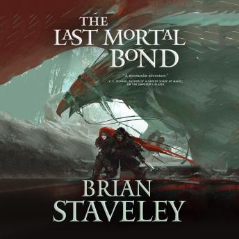 The Last Mortal Bond audiobooks