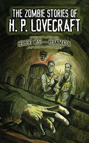 The Zombie Stories of H. P. Lovecraft