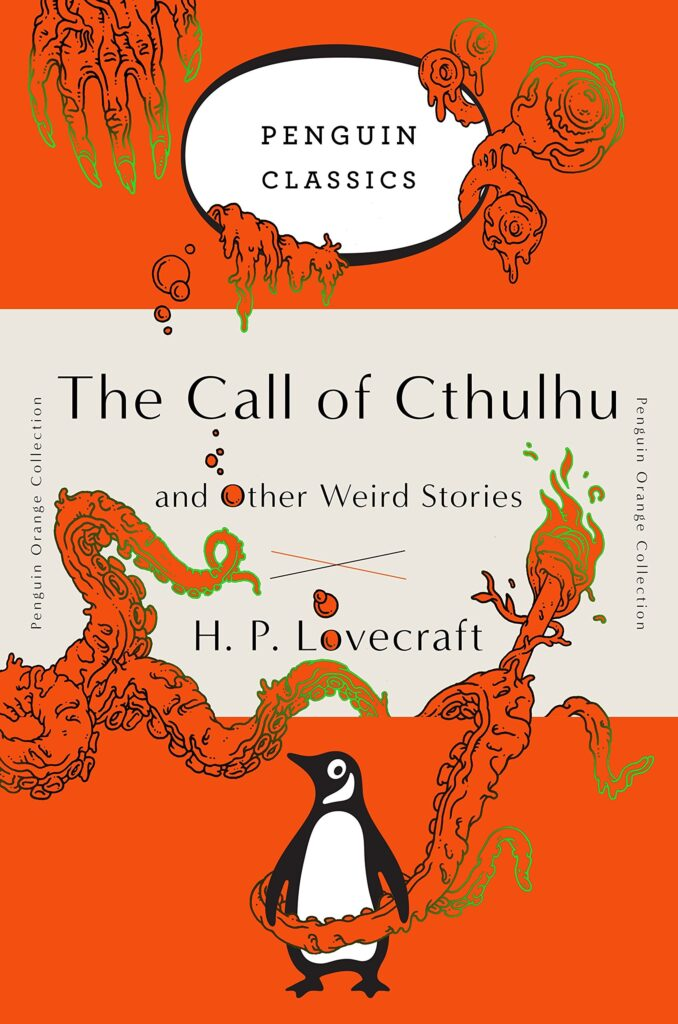 The call of Cthulhu and other weird stories of H. P. Lovecraft