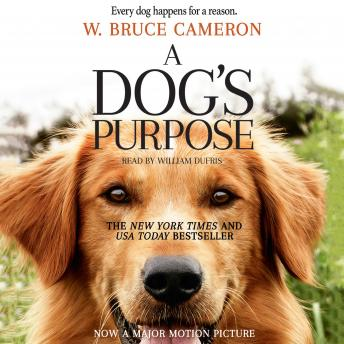 A Dog's Purpose: A Novel for Humans audiobooks