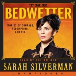 Bedwetter: Stories of Courage, Redemption, and Pee Audiobook