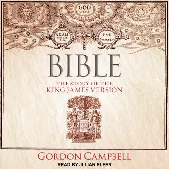 Bible: The Story of The King James Version audiobooks