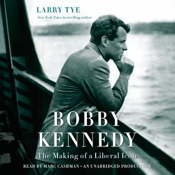 Bobby Kennedy: The Making of a Liberal Icon (2016)
