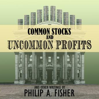 Common Stocks and Uncommon Profits and Other Writings audiobooks