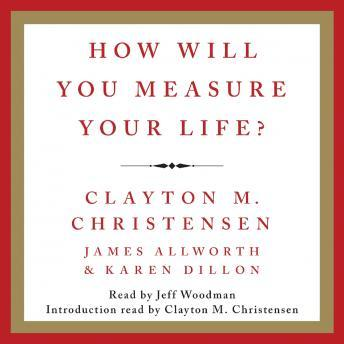 How Will You Measure Your Life? audiobooks