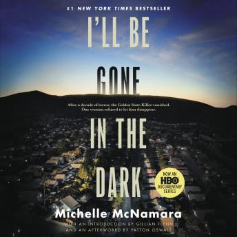 I'll be gone in the dark audiobook