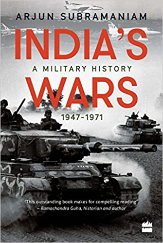 India's Wars: A Military History (2017)