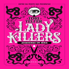 Lady Killers: Deadly Women Throughout History Audiobook