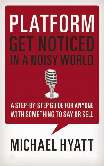 Platform: Get Noticed in a Noisy World audiobooks