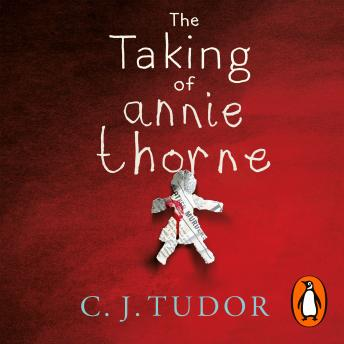 The Taking of Annie Thorne: 'Britain's female Stephen King' Daily Mail audiobooks