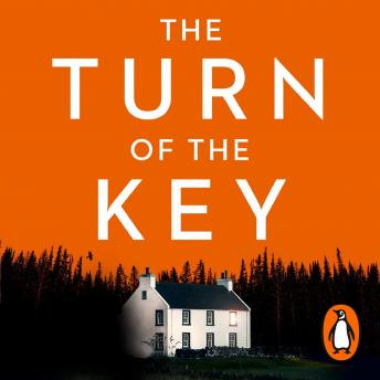 The Turn of the Key: the addictive new thriller from the Sunday Times bestselling author audiobooks