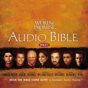 The Word Of Promise Audio Bible – New King James Version, NKJV: Complete Bible : NKJV Audio Bible  audiobooks