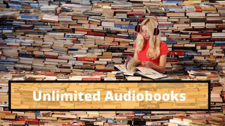 6 ways of unlimited audiobooks