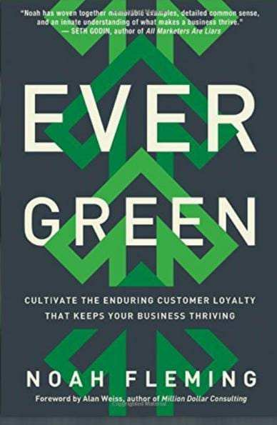 Evergreen: Cultivate the Enduring Customer Loyalty That Keeps Your Business Thriving audiobooks