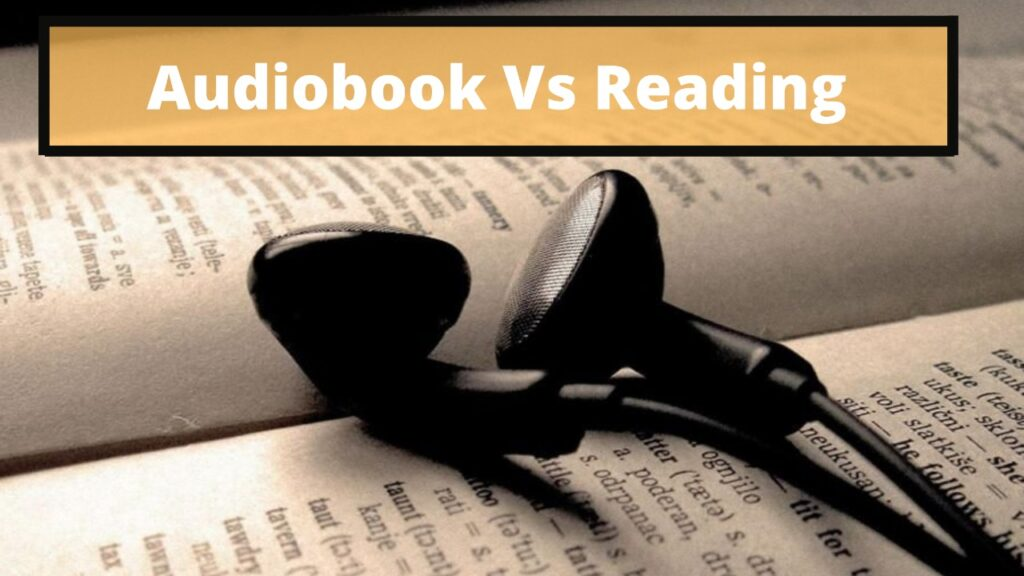 audiobooks vs reading