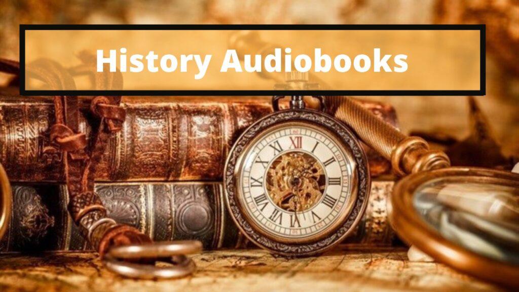 best history audiobooks