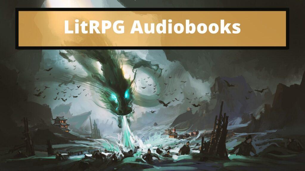 best litRPG audiobooks
