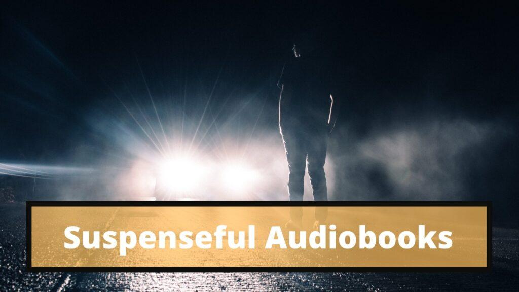 best suspenseful audiobooks