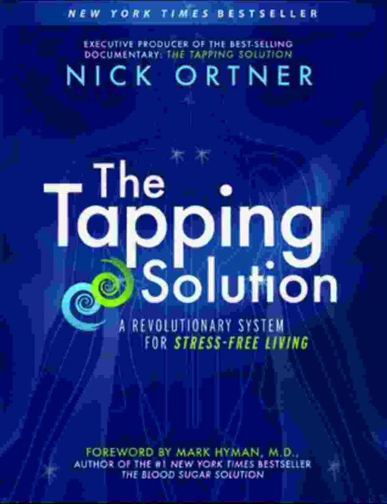 The Tapping Solution: A Revolutionary System for Stress-Free Living audiobooks