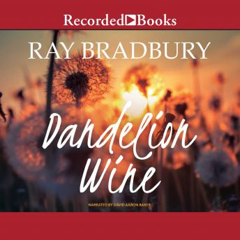 Dandelion Wine audiobooks
