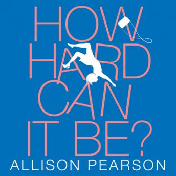 How Hard Can It Be? audiobooks