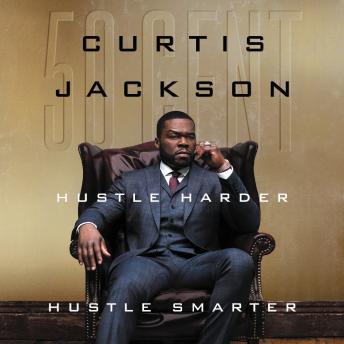 Hustle Harder, Hustle Smarter audiobooks