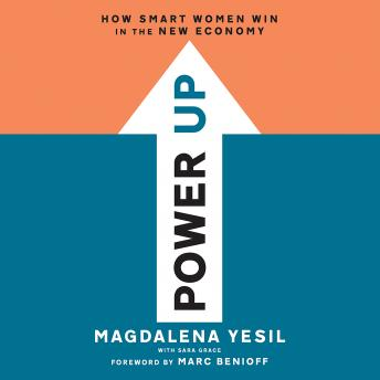 Power Up: How Smart Women Win in the New Economy audiobooks