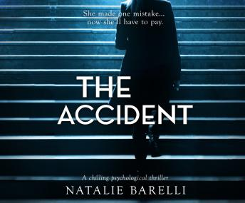 The Accident: A chilling psychological thriller audiobooks