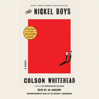 The Nickel Boys: A Novel audiobooks