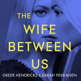 The Wife Between Us audiobooks