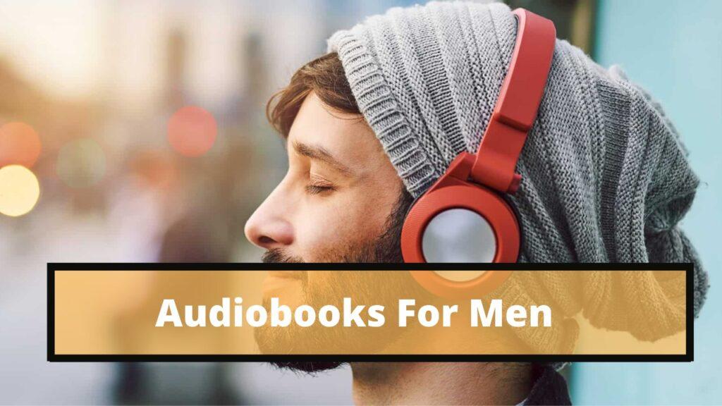 best audiobooks for men