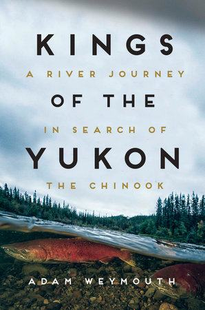 Kings of the Yukon: A River Journey in Search of the Chinook audiobooks