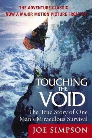 Touching the Void: The True Story of One Man's Miraculous Survival audiobooks