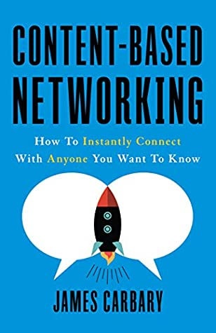 Content-Based Networking: How to Instantly Connect with Anyone You Want to Know audiobooks