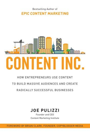 Content Inc.: How Entrepreneurs Use Content to Build Massive Audiences and Create Radically Successful Businesses audiobooks