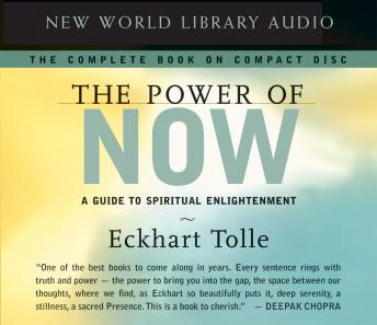 The Power of Now: A Guide to Spiritual Enlightenment audiobooks