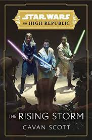 Star Wars: The Rising Storm (The High Republic) (Star Wars: The High Republic Book 2