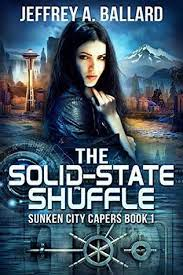 The Solid-State Shuffle: Sunken City Capers