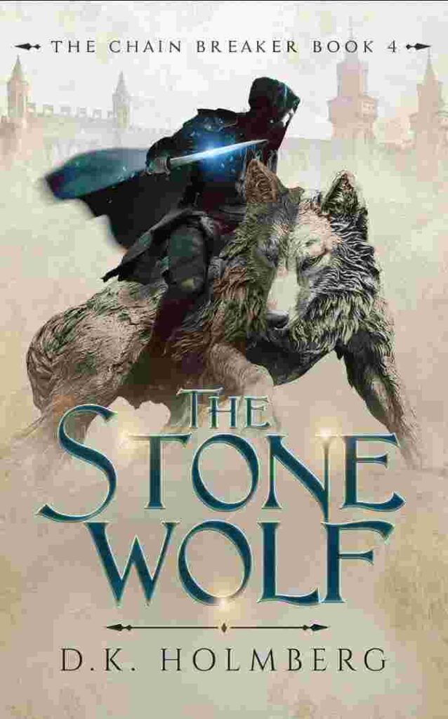 The Stone Wolf: The Chain Breaker
