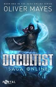 Occultist: Saga Online #1: A LitRPG series